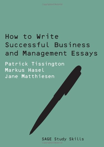 write successful business management essays A systematic guide to successfully producing written work for business and  management degrees the authors address the all-too-common pitfalls of essay .