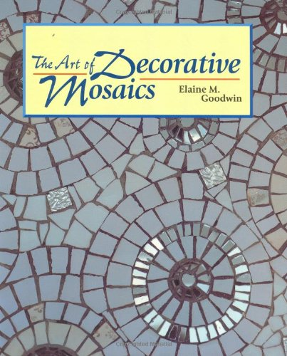 The Art of Decorative Mosaics