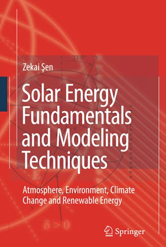 PDF Solar Energy Fundamentals and Modeling Techniques Atmosphere Environment Climate Change and Renewable Energy