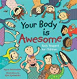 Your Body Is Awesome by Sigrun Danielsdottir