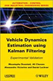 Vehicle dynamics estimation using Kalman filtering |