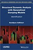 Structural dynamic analysis with generalized damping models [electronic resource] : identification