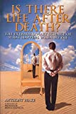 Is There Life After Death book cover.