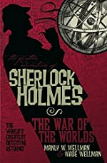 The Further Adventures of Sherlock Holmes: The War of the Worlds by Manly W. Wellman and Wade Wellman