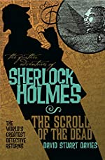 The Further Adventures of Sherlock Holmes: The Scroll of the Dead by David Stuart Davies