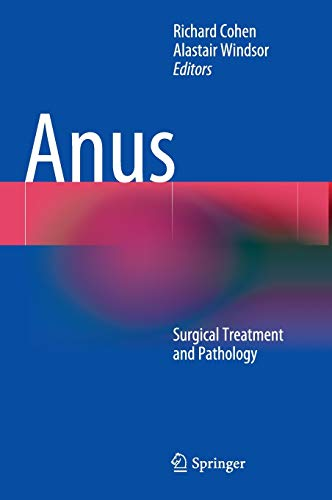 ANUS: SURGICAL TREATMENT & PATHOLOGY (HB)