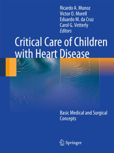 Critical care of children with heart disease : basic medical and surgical concepts / Ricardo Muñoz ... [et al.], editors.