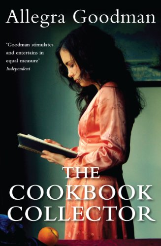 The Cookbook Collector. Allegra Goodman