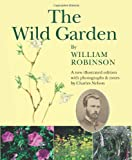 Wild Garden by William Robinson