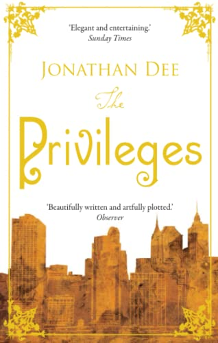 The Privileges. Jonathan Dee