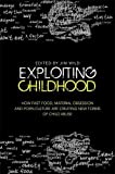 Exploiting Childhood by Jim Wild (Editor)