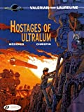 Hostages of the Ultralum (1996) (Book) written by Pierre Christin; illustrated by Evelyn Tran-Le, Jean-Claude Mezieres