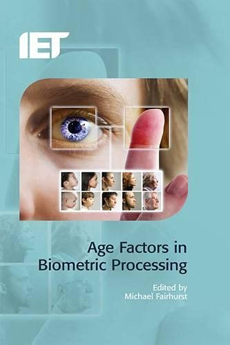 AGE FACTORS IN BIOMETRIC PROCESSING