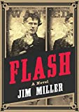 Flash: A Novel, Miller, Jim