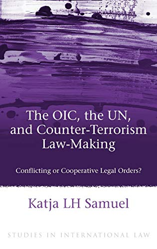 Quick Guide  Counterterrorism  Research Guides At United Nations  The Oic The Un And Counterterrorism Lawmaking  Conflicting Or  Cooperative Legal Orders  Samuel What Is The Thesis Of An Essay also High School Essay Topics  Professional Assignment Writers