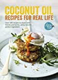 Product Image of Coconut Oil: Recipes for Real Life