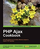 PHP Ajax Cookbook