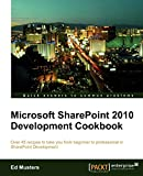 Microsoft SharePoint 2010 Development Cookbook