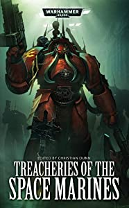BOOK REVIEW: Treacheries of the Space Marines edited by Christian Dunn
