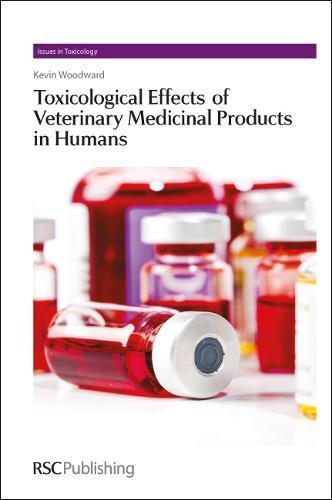 TOXICOLOGICAL EFFECTS OF VETERINARY MEDICINAL PRODUCTS IN HUMANS, 2 VOLS. SET