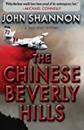 Chinese Beverly Hills by John Shannon