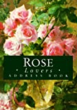 Rose Lovers Address Book