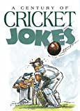 A Century of Cricket Jokes (Joke Books S.)
