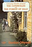 Literary Strolls around the Cotswolds and the Forest of Dean