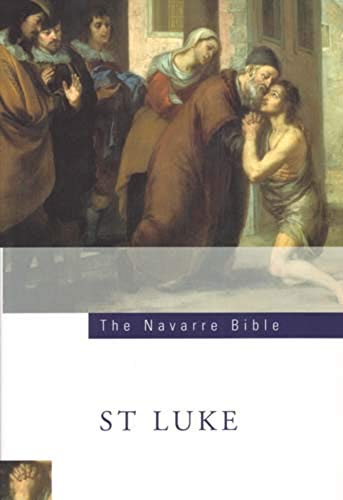 The Navarre Bible: Saint Luke's Gospel