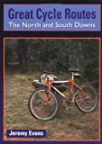 Great Cycle Routes: the North and South Downs