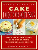 First Steps in Cake Decorating