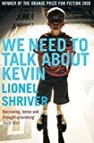 Cover Image of We Need to Talk About Kevin (Five Star Paperback) by Lionel Shriver published by Serpent's Tail