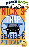 Nick's Trip by George P. Pelecanos