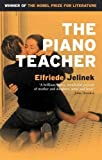 Cover Image of The Piano Teacher by Elfriede Jelinek published by Serpent's Tail