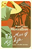 The Man of My Life by Manuel Vázquez Montalbán and Nick Caistor