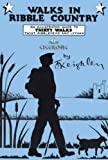 Walks in Ribble Country (Jack Keighley's Northern England S.)
