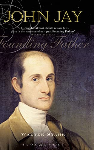 John Jay: Founding Father, Stahr, Walter