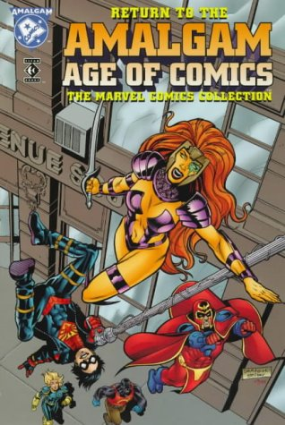 Return To The Amalgam Age Of Comics (Marvel Collection) Cover