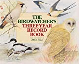Birdwatcher's Three-Year Record Book