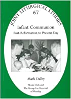 Infant Communion History | RM.