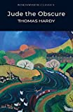 Jude the Obscure (Wordsworth Classics) (Wordsworth Collection)