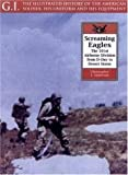 Screaming Eagles: The 101st Airborne from D-Day to Desert Storm