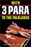 With 3 Para to the Falklands