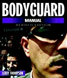 Bodyguard Manual - Revised Edition (Bodyguard Manual: Protection Techniques of Professionals)