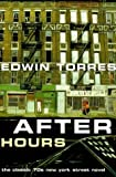 After Hours (1979) (Book) written by Edwin Torres