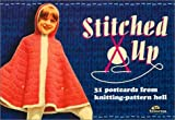 Stitched Up: 31 Postcards from Knitting-Pattern Hell