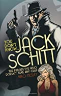 You Don't Know ... Jack Schitt by Niko Besley