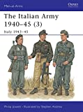 The Italian Army 1940-45
