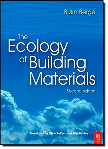 The Ecology of Building Materials, Berge, Bjorn