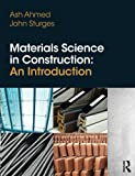Materials science in construction : an introduction